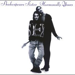 Hormonally Yours 1989 Shakespears Sister
