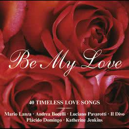 Be My Love 2005 Various Artists