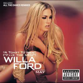 A Toast To Men 2011 Willa Ford