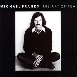 The Art Of Tea 2011 Michael Franks