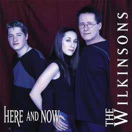 Here And Now 2010 The Wilkinsons