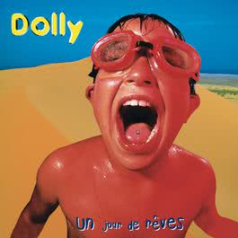 Un jour de rêves 2018 Dolly(欧美)