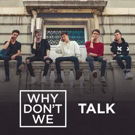 Talk 2018 Why Don't We