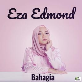 Bahagia 2017 Eza Edmond