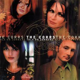 Talk On Corners 2004 The Corrs
