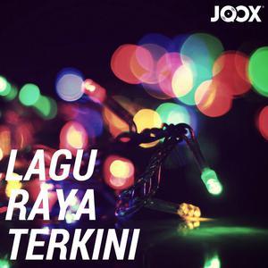The Latest Raya Songs