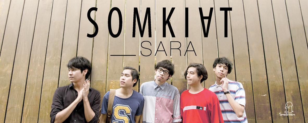 อัลบั้มเพลง _SARA - Somkiat (สมเกียรติ)