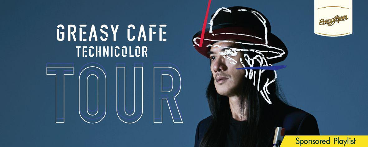 Sponsor : Greasy Cafe Technicolor Tour