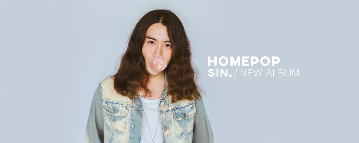 Album : HOMEPOP - Sin