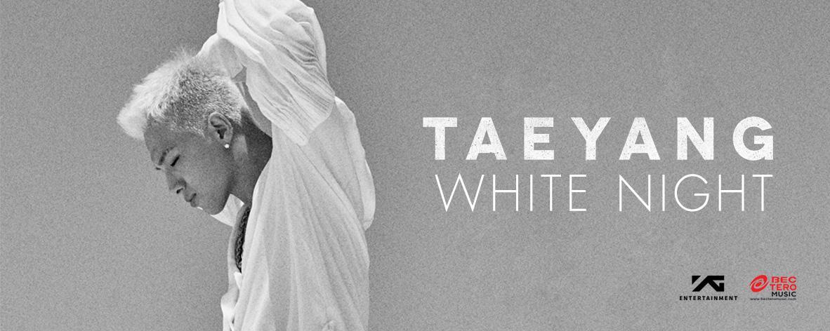 Album : WHITE NIGHT - TAEYANG