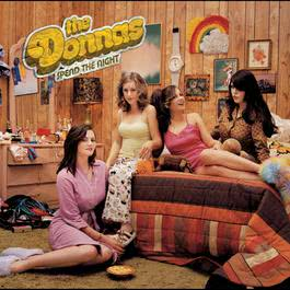 Spend The Night (U.S. Version) 2009 The Donnas