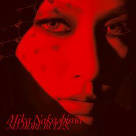 No More Rules. 2017 Mika Nakashima