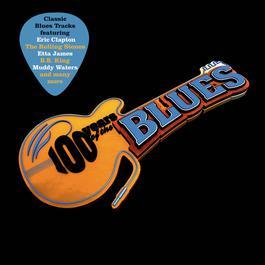 อัลบั้ม 100 Years Of The Blues