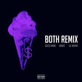 ฟังเพลงอัลบั้ม Both (feat. Drake & Lil Wayne) [Remix]