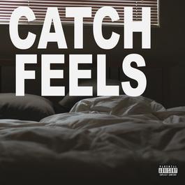 อัลบั้ม Catch Feels