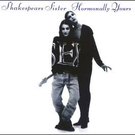 Hormonally Yours 1989 Shakespears Sister