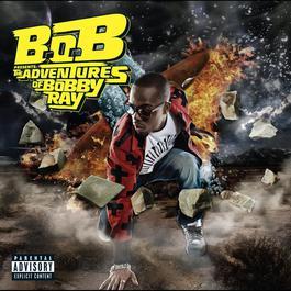 อัลบั้ม B.o.B Presents: The Adventures of Bobby Ray