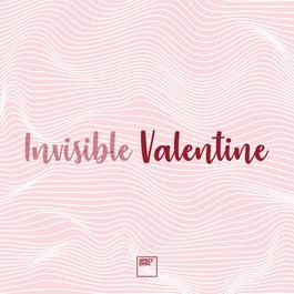 ฟังเพลงอัลบั้ม Invisible Valentine