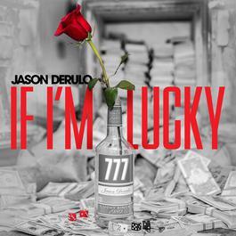 อัลบั้ม If I'm Lucky