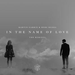 ฟังเพลงอัลบั้ม In The Name Of Love Remixes