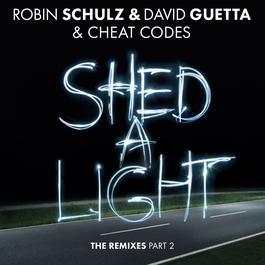 ฟังเพลงอัลบั้ม Shed A Light (The Remixes Part 2)