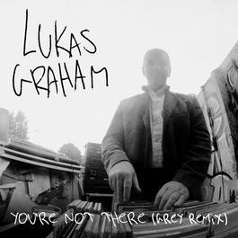 ฟังเพลงอัลบั้ม You're Not There (Grey Remix)