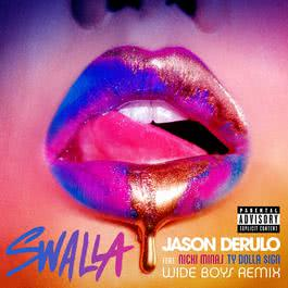 ฟังเพลงอัลบั้ม Swalla (feat. Nicki Minaj & Ty Dolla $ign) [Wideboys Remix]