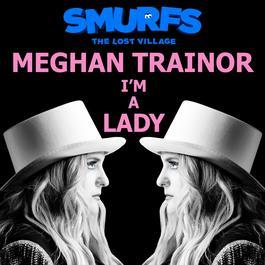 ฟังเพลงอัลบั้ม I'm a Lady (From the motion picture SMURFS: THE LOST VILLAGE)