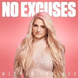 ฟังเพลงอัลบั้ม No Excuses