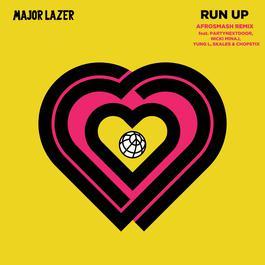 ฟังเพลงอัลบั้ม Run Up (feat. PARTYNEXTDOOR, Nicki Minaj, Yung L, Skales & Chopstix) [Afrosmash Remix]