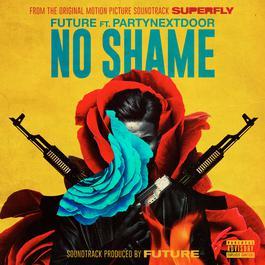 """ฟังเพลงอัลบั้ม No Shame (From the Original Motion Picture Soundtrack """"SUPERFLY"""")"""