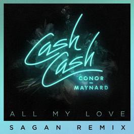 ฟังเพลงอัลบั้ม All My Love (feat. Conor Maynard) [Sagan Remix]
