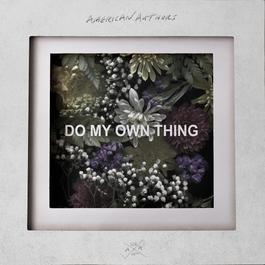 ฟังเพลงอัลบั้ม Do My Own Thing