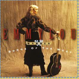 Songs Of The West 2013 Emmylou Harris