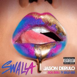 อัลบั้ม Swalla (feat. Nicki Minaj & Ty Dolla $ign)