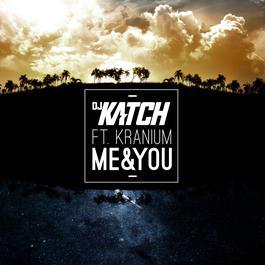 ฟังเพลงอัลบั้ม Me & You (feat. Kranium)