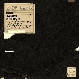 ฟังเพลงอัลบั้ม Naked (CADE Remix)