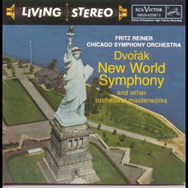 Dvorak: New World Symphony and other orchestral masterworks 1995 Fritz Reiner; Chicago Symphony Orchestra