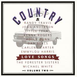 Country Love Songs Vol II 2009 Various Artists