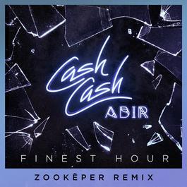 ฟังเพลงอัลบั้ม Finest Hour (feat. Abir) [Zookëper Remix]