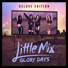 อัลบั้ม Glory Days (Deluxe)