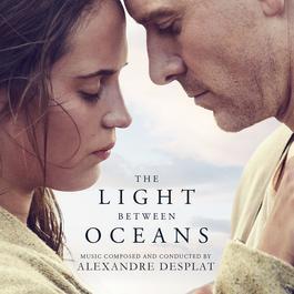 ฟังเพลงอัลบั้ม The Light Between Oceans (Original Motion Picture Soundtrack)