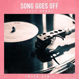 ฟังเพลงอัลบั้ม Song Goes Off (SWACQ Remix)