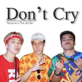 ฟังเพลงอัลบั้ม Don't Cry