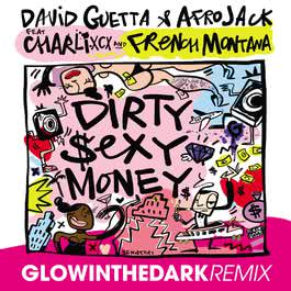 ฟังเพลงอัลบั้ม Dirty Sexy Money (feat. Charli XCX & French Montana) [GLOWINTHEDARK Remix]