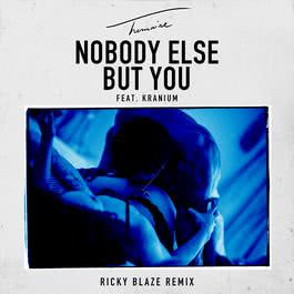 ฟังเพลงอัลบั้ม Nobody Else But You (feat. Kranium) [Ricky Blaze Remix]