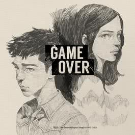 อัลบั้ม The Second Digital Single 'Game Over'