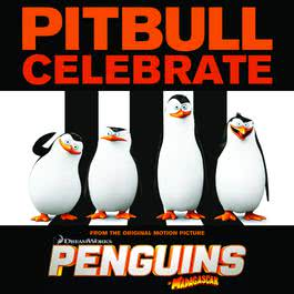 "อัลบั้ม Celebrate (From the Original Motion Picture ""Penguins of Madagascar"")"