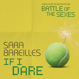 อัลบั้ม If I Dare (from Battle of the Sexes)