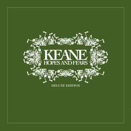 Hopes and Fears 2009 Keane